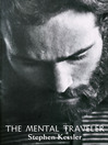 The Mental Traveler (eBook)